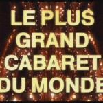 le-plus-grand-cabaret-du-monde_1